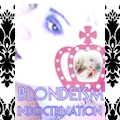 BLONDE-ISM Indoctrination Audio/Visual DUO (Platinum Blonde Life)