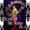 BOOK of the VAMP Pt. 2