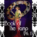 BOOK of the VAMP Pt. 3