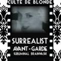 'CULTE DE BLONDE' – A surrealist AVANT-GARDE PLATINUM BLONDE Secret Society SUBLIMINAL INDOCTRINATION BRAINWASH!!