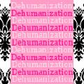 3 Day DEHUMANIZATION CAMP