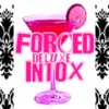 FORCED INTOX Drinking Game