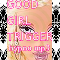 *GOOD-GIRL-TRIGGER* Hypno BRAINWASH Sissification Trigger mp3