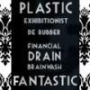 Exhibitionist de RUBBER ~ Financial DRAIN Latex BRAINWASH ~ PLASTIC FANTASTIC (LATEX FETISH)