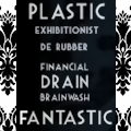 Exhibitionist de RUBBER ~ Financial DRAIN Latex BRAINWASH ~ PLASTIC FANTASTIC (LATEX FETISH)