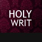 HOLY WRIT